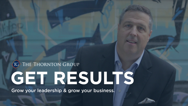 Get Results – Grow Your Leadership & Grow Your Business